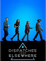 Dispatches From Elsewhere- Seriesaddict